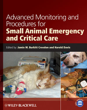 Advanced Monitoring and Procedures for Small Animal Emergency and Critical Care (1118242084) cover image