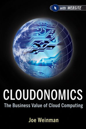 Cloudonomics: The Business Value of Cloud Computing (1118282884) cover image