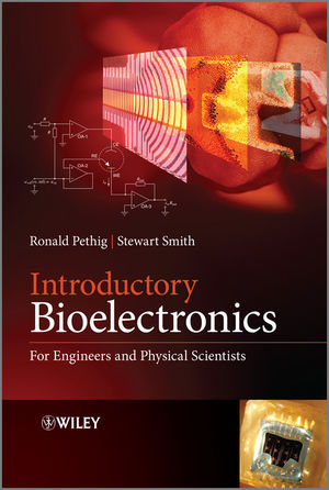 Introductory Bioelectronics: For Engineers and Physical Scientists (1118443284) cover image