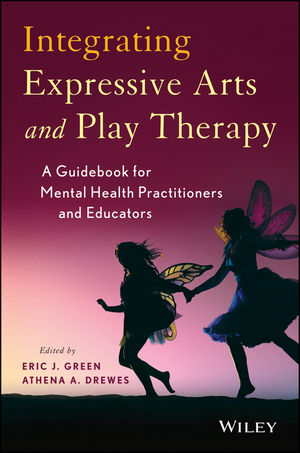 Integrating Expressive Arts and Play Therapy with Children and Adolescents (1118527984) cover image