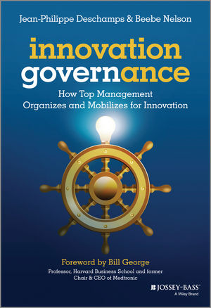 Innovation Governance: How Top Management Organizes and Mobilizes for Innovation (1118588584) cover image