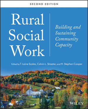 Rural Social Work: Building and Sustaining Community Capacity, 2nd Edition (1118672984) cover image