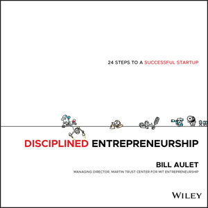 Disciplined Entrepreneurship: 24 Steps to a Successful Startup (1118692284) cover image