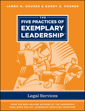 The Five Practices of Exemplary Leadership - Legal Services