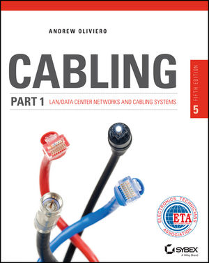 Cabling Part 1: LAN Networks and Cabling Systems, 5th Edition