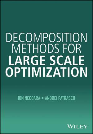 Decomposition Methods for Large Scale Optimization