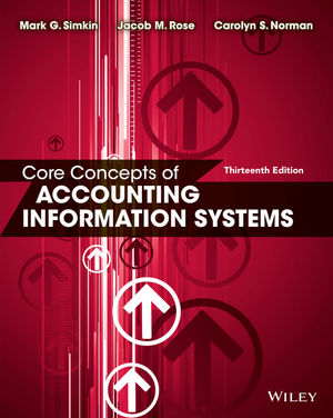 Follett IN Core Concepts of Accounting Information Systems Perp ePDF, 13th Edition