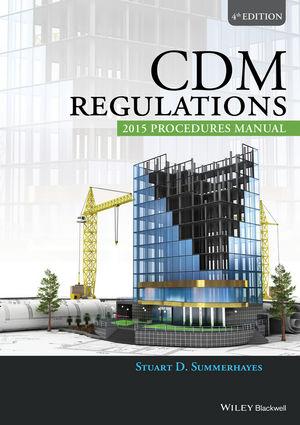 CDM Regulations 2015 Procedures Manual, 4th Edition (1119243084) cover image