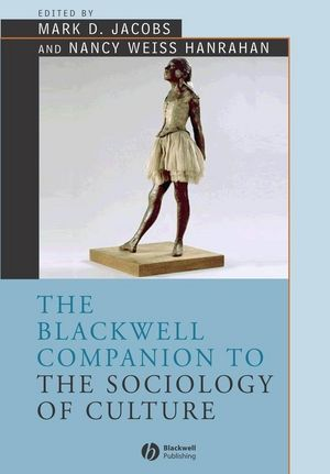 The Blackwell Companion to the Sociology of Culture (1119250684) cover image