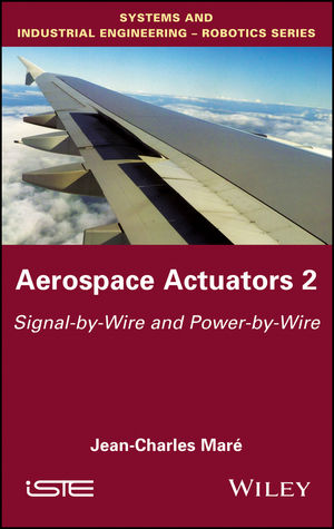 Aerospace Actuators: Signal-by-Wire and Power-by-Wire, Volume 2 (1119407184) cover image