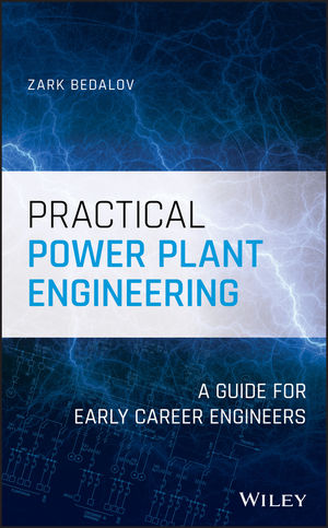 Practical Power Plant Engineering: A Guide for Early Career Engineers