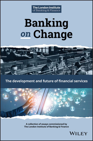 Banking on Change: The Development and Future of Financial Services