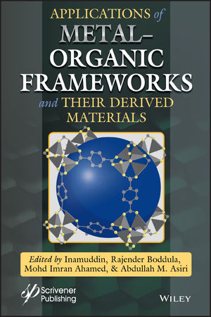 Applications Of Metal Organic Frameworks And Their Derived Materials Wiley