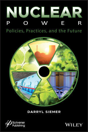 Nuclear Power: Policies, Practices, and the Future