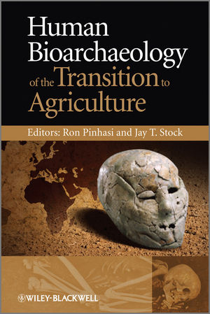 Human Bioarchaeology of the Transition to Agriculture (1119956684) cover image