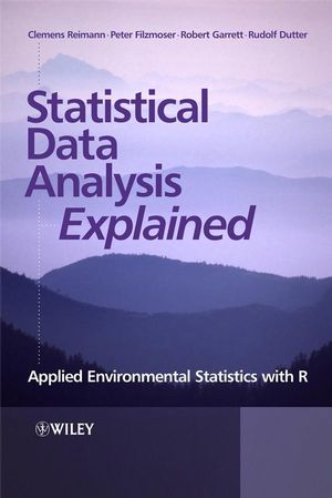Statistical Data Analysis Explained: Applied Environmental Statistics with R (1119965284) cover image