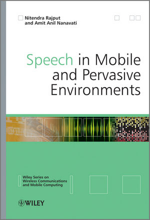 Speech in Mobile and Pervasive Environments (1119966884) cover image
