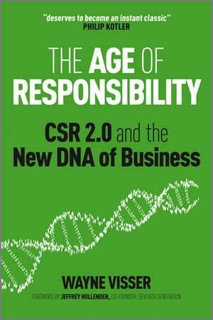 The Age of Responsibility: CSR 2.0 and the New DNA of Business (1119973384) cover image