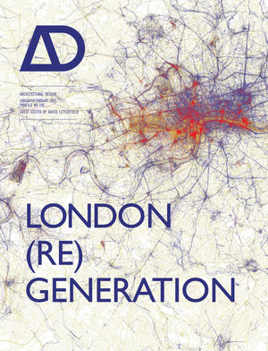 London (Re)generation AD: Architectural Design (1119993784) cover image