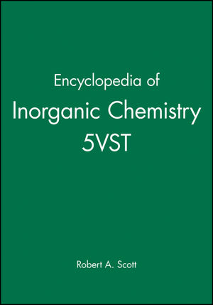 Encyclopedia of Inorganic Chemistry, 5 Volume Set