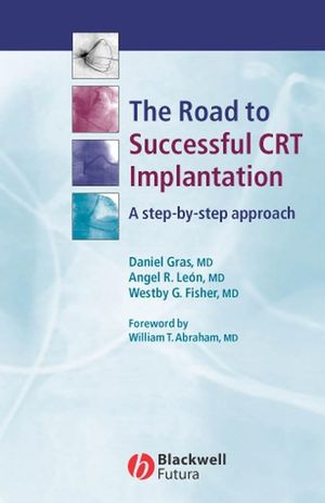 The Road to Successful CRT Implantation: A Step-by-Step Approach