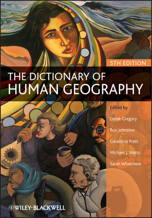 The Dictionary of Human Geography, 5th Edition (1405132884) cover image
