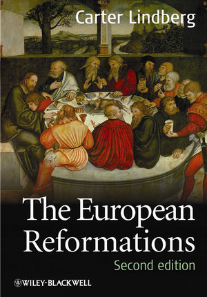 The European Reformations, 2nd Edition