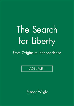 The Search for Liberty: From Origins to Independence, Volume I (1557865884) cover image