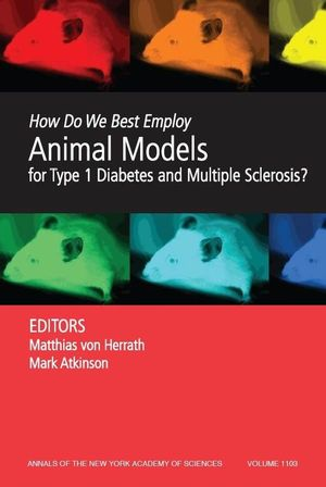 How Do We Best Employ Animal Models for Type 1 Diabetes and Multiple Sclerosis? (1573316784) cover image
