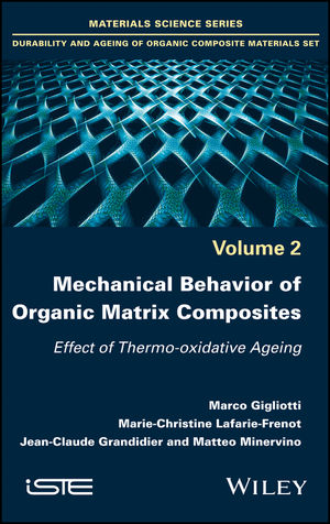 Mechanical Behavior of Organic Matrix Composites: Effect of Thermo-oxidative Ageing