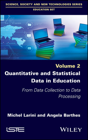 Quantitative and Statistical Data in Education: From Data Collection to Data Processing
