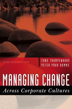 Managing Change Across Corporate Cultures (1841125784) cover image