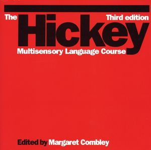 The Hickey Multisensory Language Course, 3rd Edition