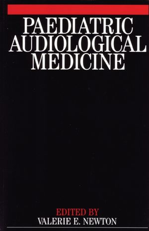 Paediatric Audiological Medicine