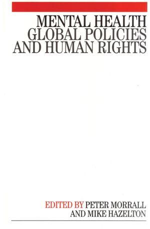 Mental Health: Global Policies and Human Rights