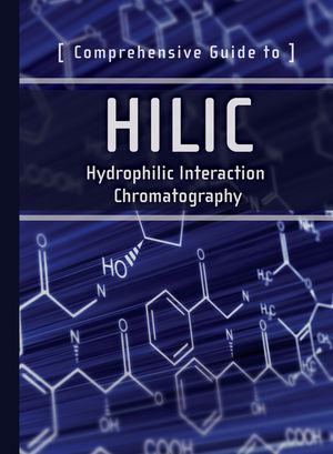 Comprehensive Guide to HILIC: Hydrophilic Interaction Chromatography