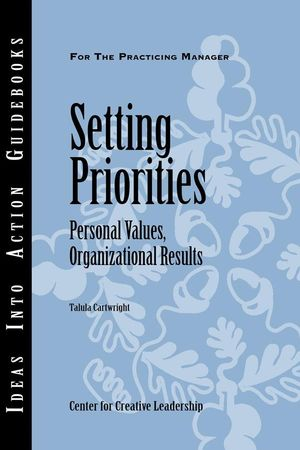 Setting Priorities: Personal Values, Organizational Results (1882197984) cover image