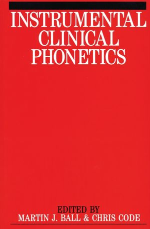 Instrumental Clinical Phonetics