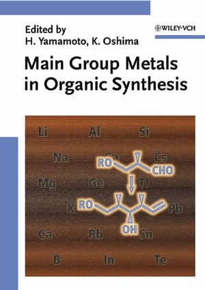 Main Group Metals in Organic Synthesis, 2 Volume Set