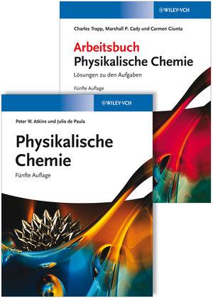 Physikalische Chemie - Set aus Lehrbuch und Arbeitsbuch 5e