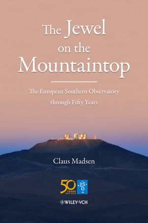 The Jewel on the Mountaintop: The European Southern Observatory through Fifty Years (3527671684) cover image