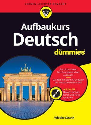 Deutsch als Fremdsprache für Dummies