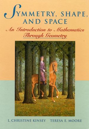Symmetry, Shape, and Space: An Introduction to Mathematics Through Geometry (EHEP000284) cover image