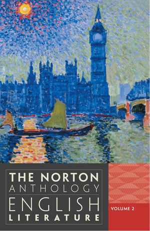 The Norton Anthology of English Literature, Volume 2: The Romantic Period through the Twentieth Century and After, 9th Edition