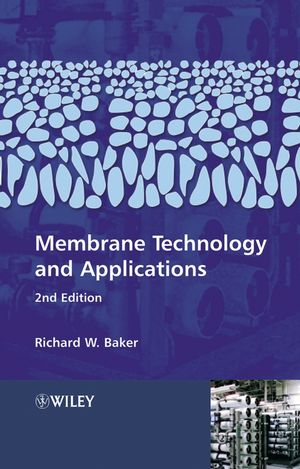 Membrane Technology and Applications, 2nd Edition