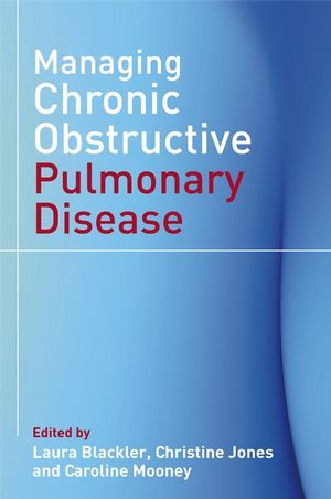 Managing Chronic Obstructive Pulmonary Disease (0470027185) cover image