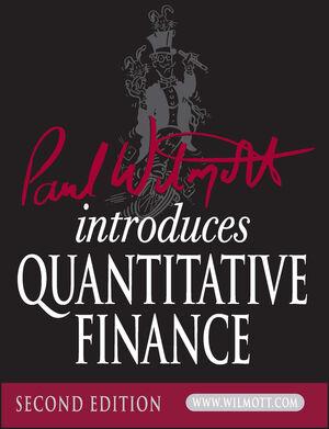 Paul Wilmott Introduces Quantitative Finance, 2nd Edition