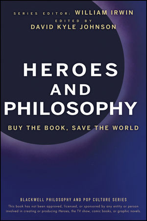 Book Cover Image for Heroes and Philosophy: Buy the Book, Save the World