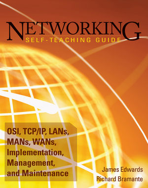 Networking Self-Teaching Guide: OSI, TCP/IP, LANs, MANs, WANs, Implementation, Management, and Maintenance (0470402385) cover image