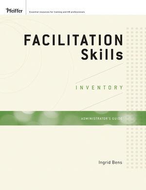 Facilitation Skills Inventory Administrator's Guide Set